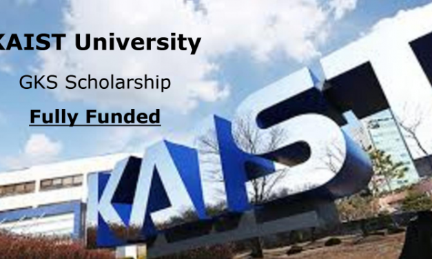 GKS Scholarship 2020 at KAIST University [Fully Funded | University Track