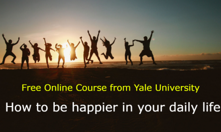 Free Online Course on how to be happier in your daily life – Yale University Free Online Course
