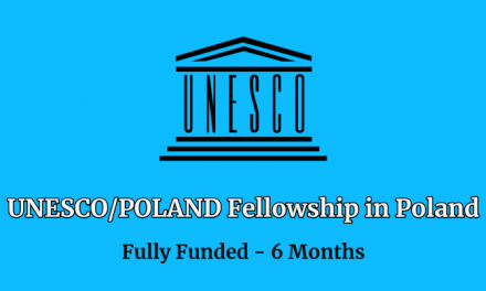 Fully Funded Fellowships in Poland 2020 by UNESCO & Poland