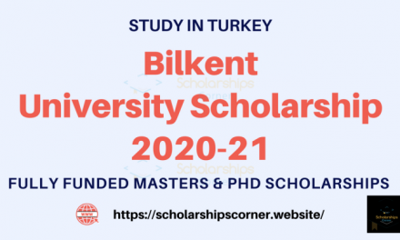 Bilkent University Scholarship 2020-21 in Turkey [Fully Funded]
