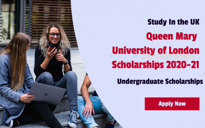 Queen Mary Global Excellence Scholarships 2020-21 | Study in UK