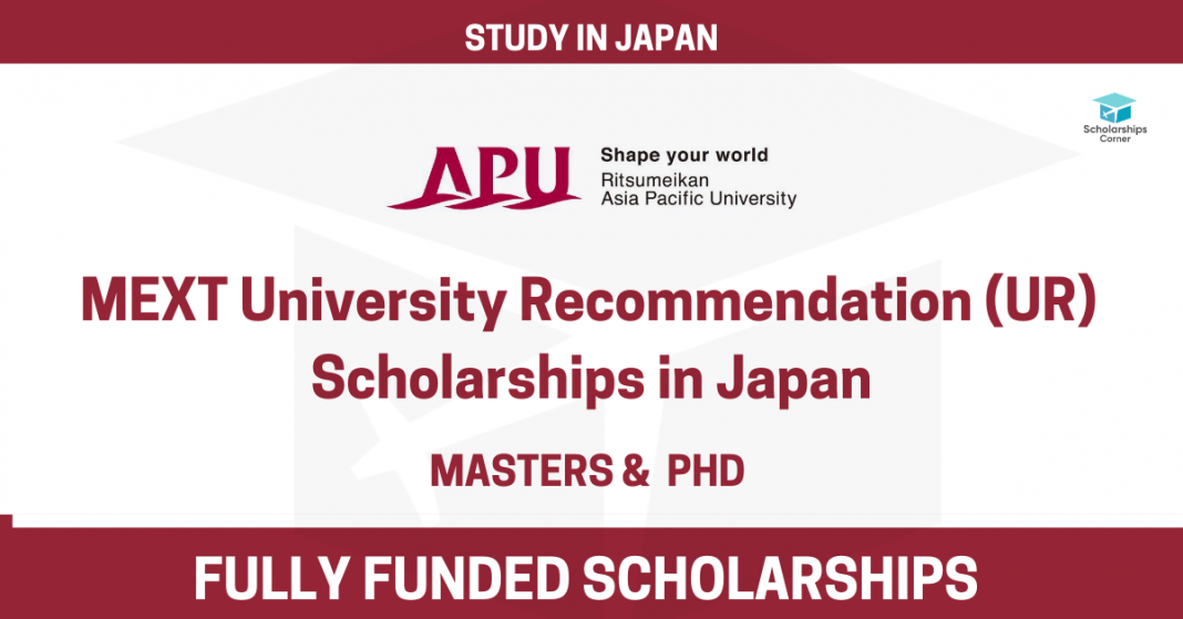 MEXT UR Scholarship 2021 at Asia Pacific University   MEXT Scholarships