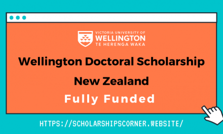 Wellington Doctoral Scholarship New Zealand – Fully Funded