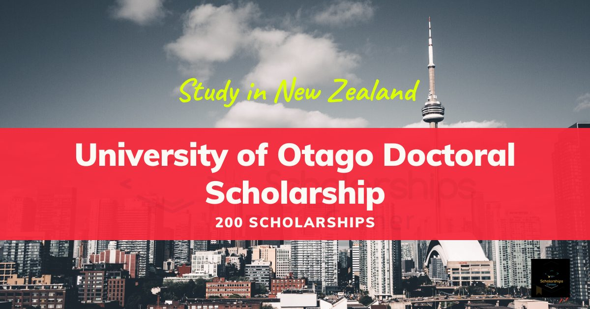 University of Otago Scholarships in New Zealand [200 Scholarships]