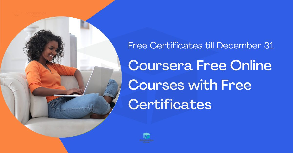 Coursera Free Courses with Free Certificates till 2021   80+ Courses