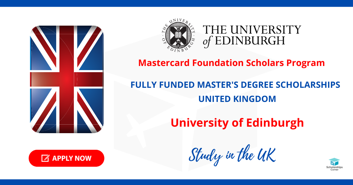Mastercard Foundation Scholars Program 2021 in the UK ...